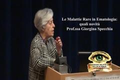 Le Malattie Rare in Ematologia: quali novità Prof.ssa Giorgina Specchia